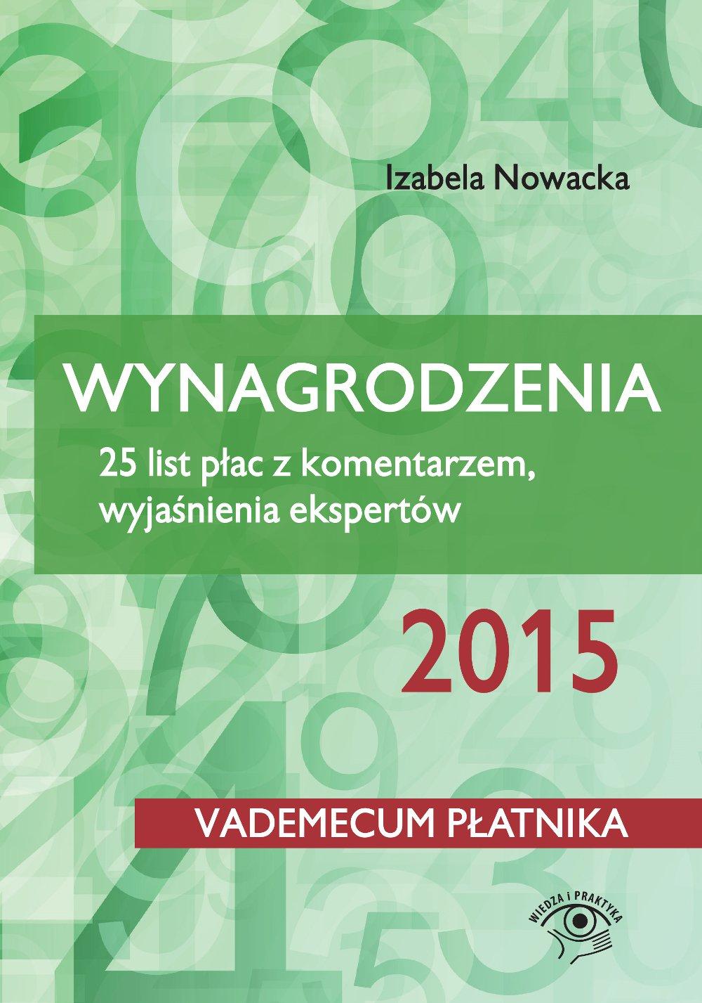 Wynagrodzenia 2015. 25 list płac z komentarzem, wyjaśnienia ekspertów - Ebook (Książka PDF) do pobrania w formacie PDF
