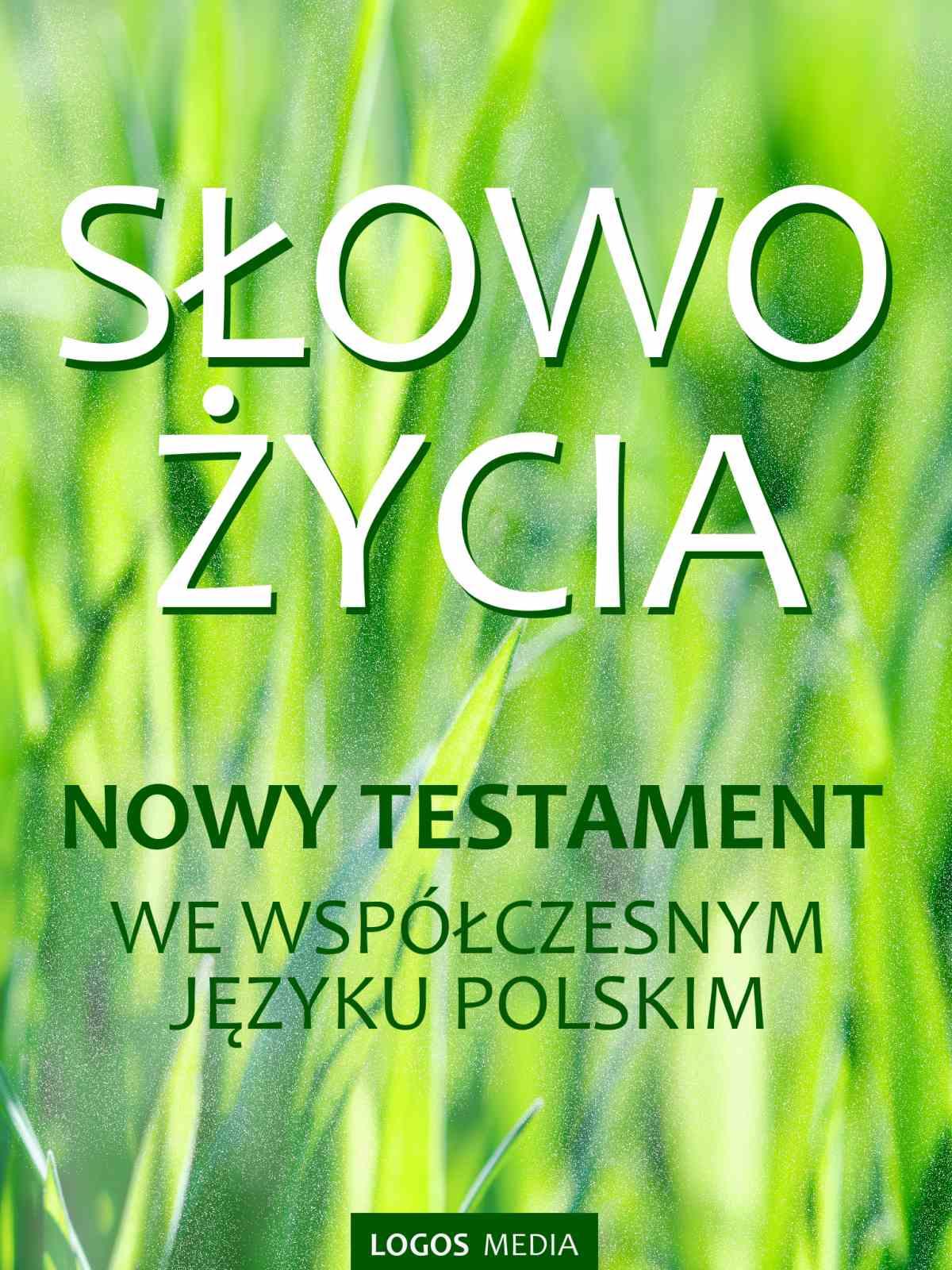 Słowo Życia. Nowy Testament we współczesnym języku polskim - Ebook (Książka EPUB) do pobrania w formacie EPUB
