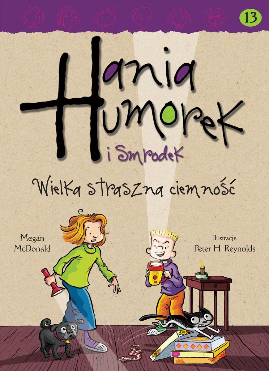 Hania Humorek i Smrodek. Wielka straszna ciemność - Ebook (Książka na Kindle) do pobrania w formacie MOBI