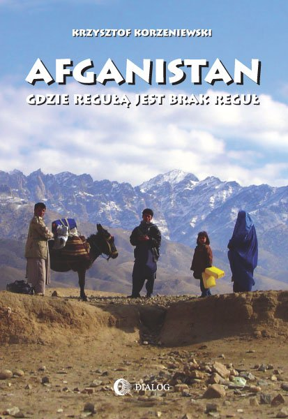 Afganistan gdzie regułą jest brak reguł - Ebook (Książka na Kindle) do pobrania w formacie MOBI