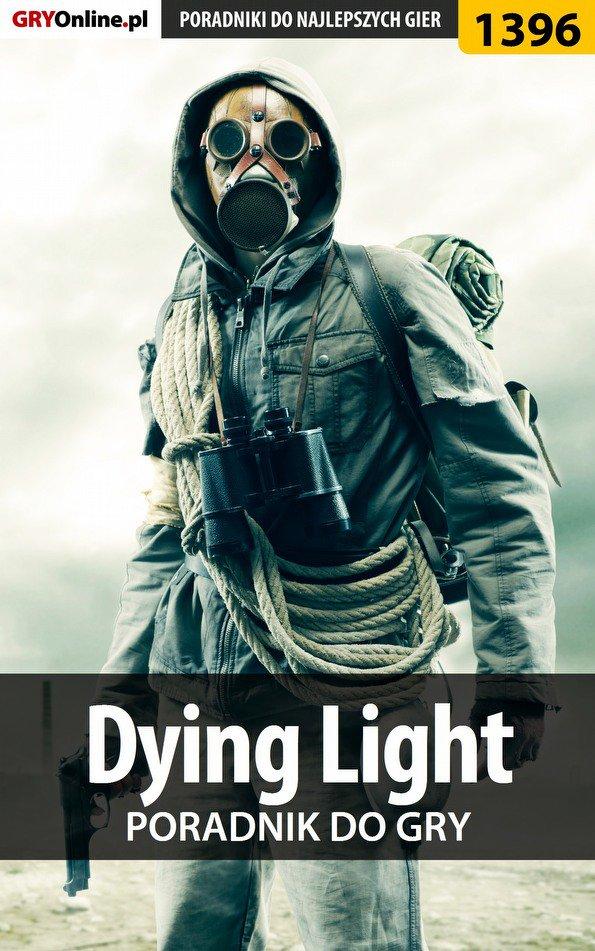 Dying Light - poradnik do gry - Ebook (Książka PDF) do pobrania w formacie PDF