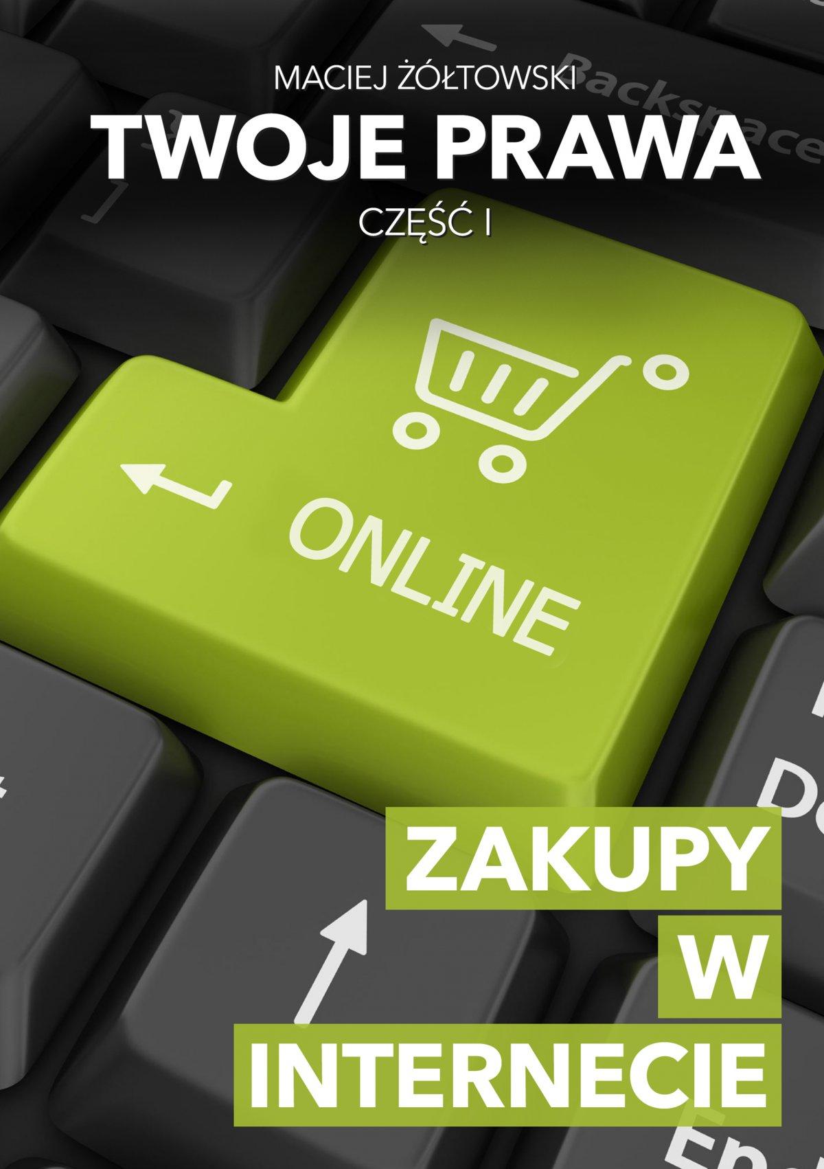Twoje prawa. Zakupy w Internecie - Ebook (Książka EPUB) do pobrania w formacie EPUB