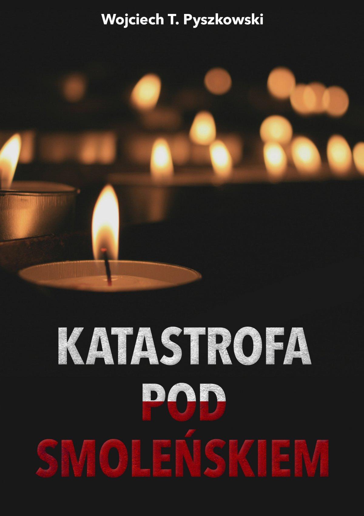 Katastrofa pod Smoleńskiem - Ebook (Książka EPUB) do pobrania w formacie EPUB