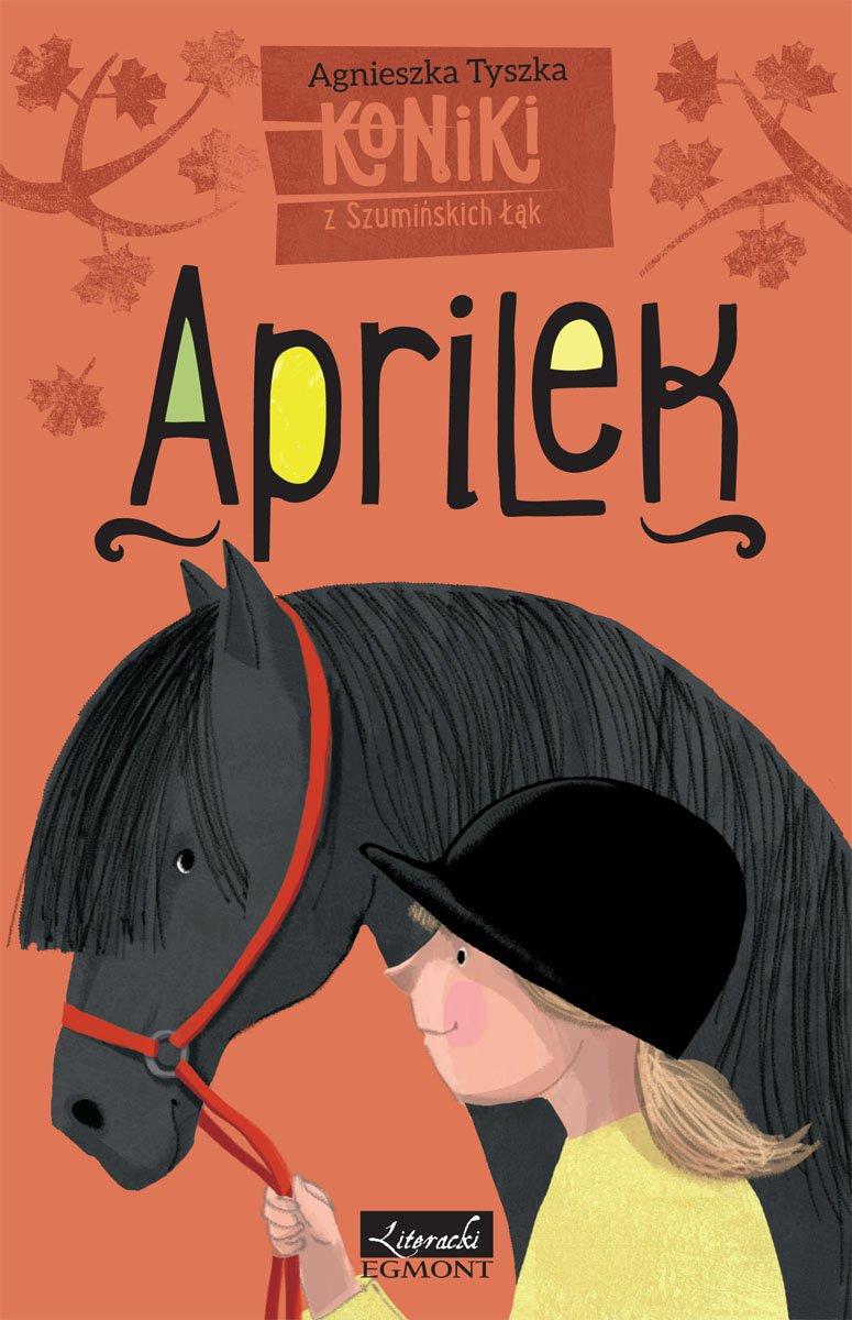 Koniki z Szumińskich Łąk. Aprilek - Ebook (Książka na Kindle) do pobrania w formacie MOBI