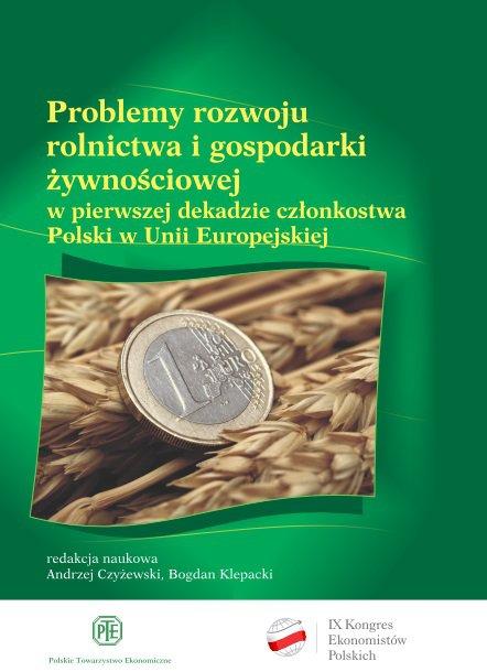 Problemy rozwoju rolnictwa i gospodarki żywnościowej w pierwszej dekadzie członkostwa Polski w Unii Europejskiej - Ebook (Książka EPUB) do pobrania w formacie EPUB