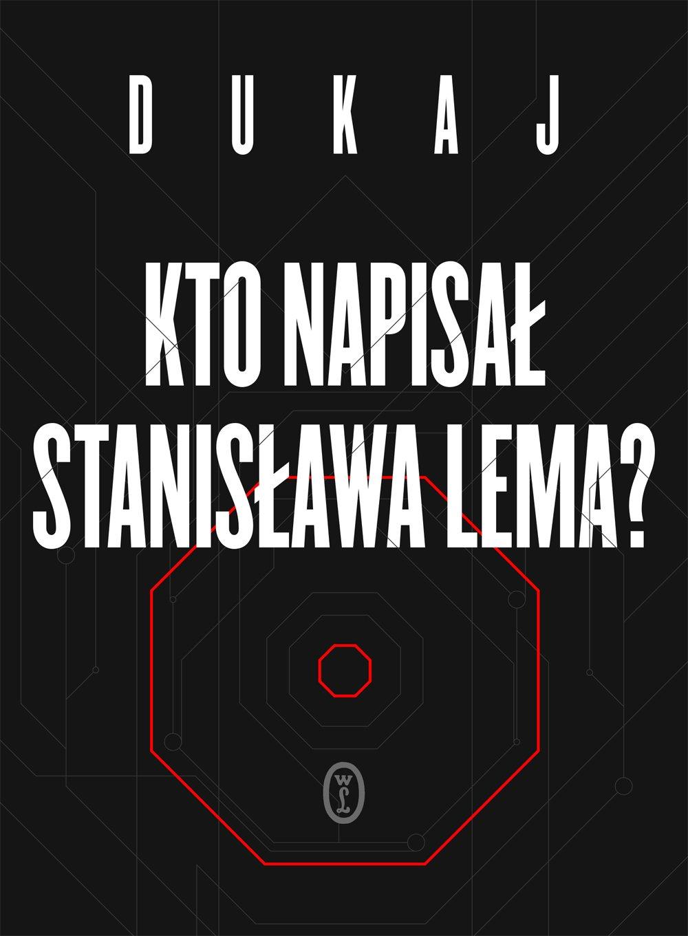 Kto napisał Stanisława Lema - Ebook (Książka EPUB) do pobrania w formacie EPUB
