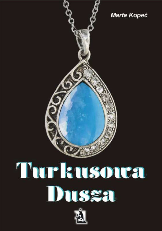 Turkusowa dusza - Ebook (Książka EPUB) do pobrania w formacie EPUB