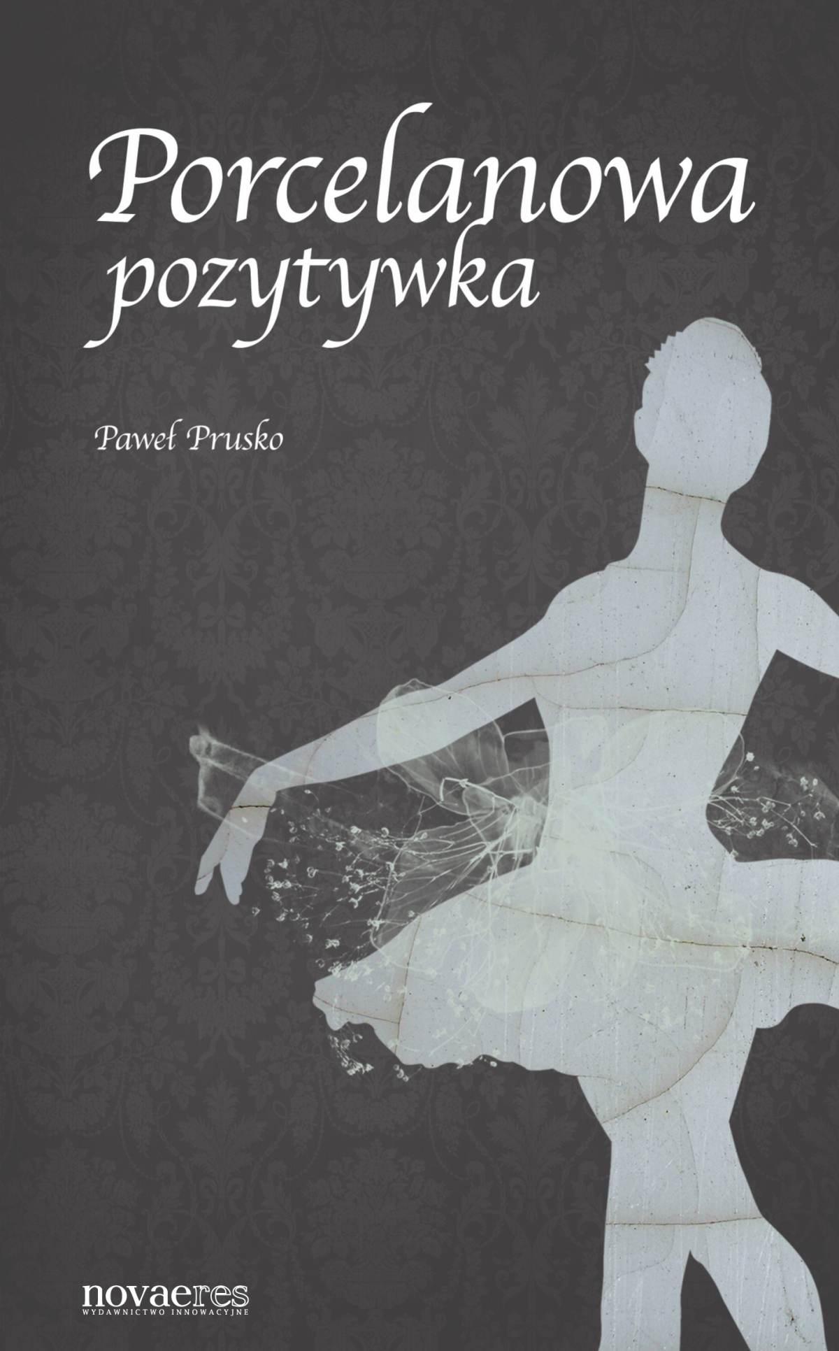 Porcelanowa pozytywka - Ebook (Książka EPUB) do pobrania w formacie EPUB