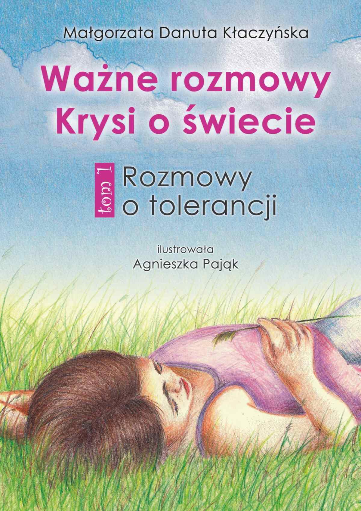 Ważne rozmowy Krysi o świecie. Tom 1. Rozmowy o tolerancji - Ebook (Książka na Kindle) do pobrania w formacie MOBI