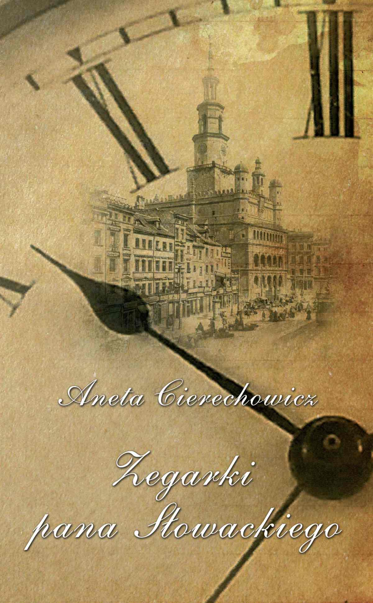 Zegarki Pana Słowackiego - Ebook (Książka EPUB) do pobrania w formacie EPUB
