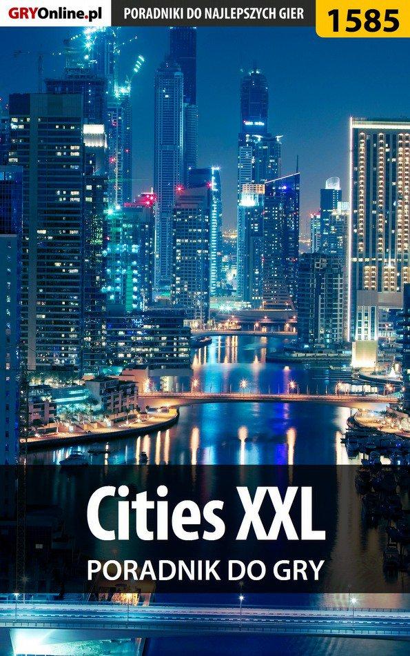 Cities XXL - poradnik do gry - Ebook (Książka EPUB) do pobrania w formacie EPUB