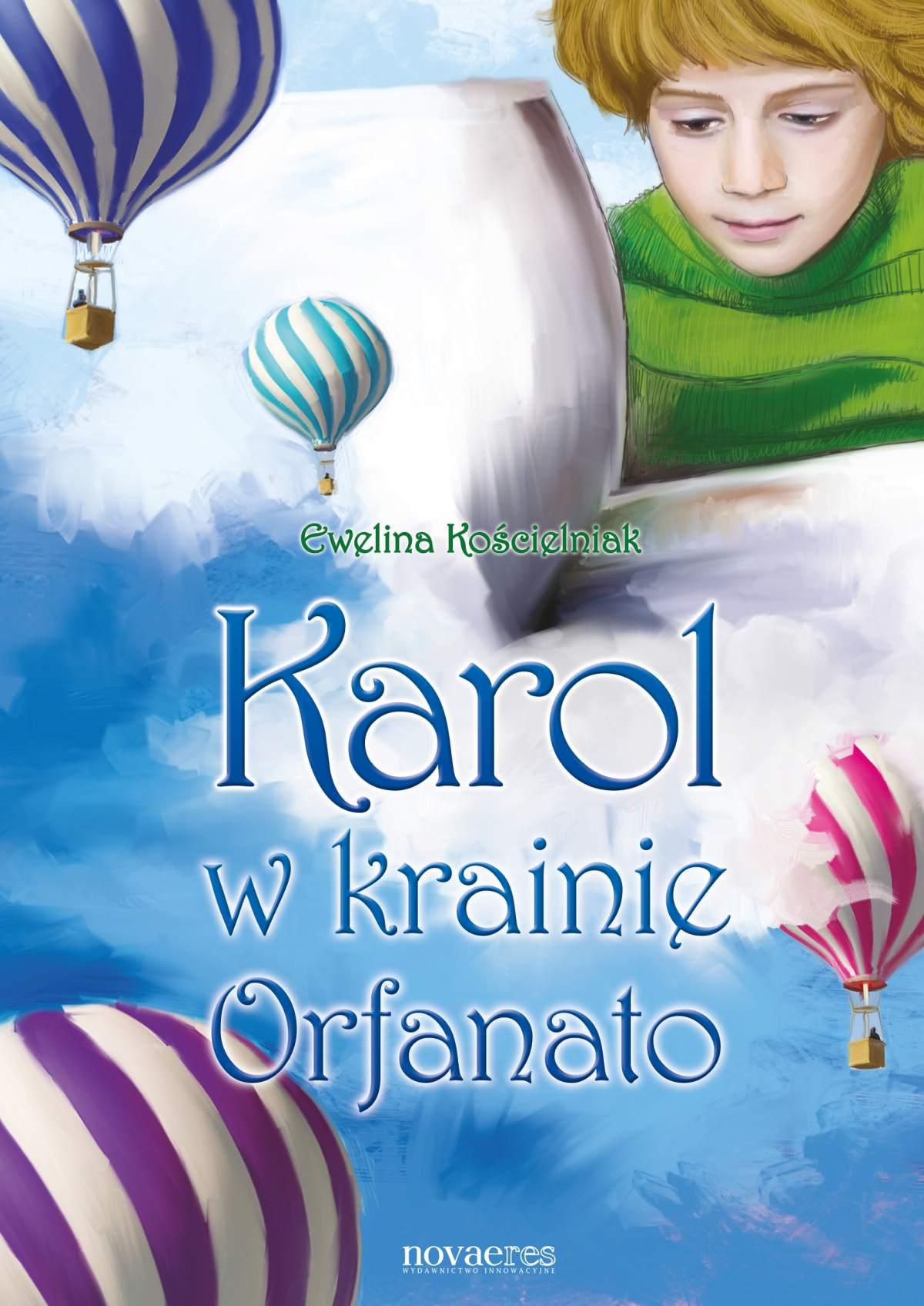 Karol w krainie Orfanato - Ebook (Książka EPUB) do pobrania w formacie EPUB