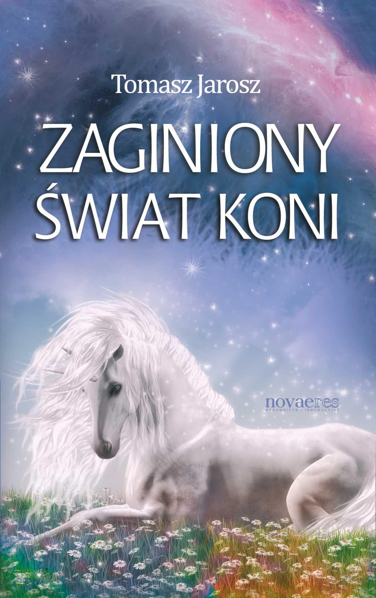 Zaginiony świat koni - Ebook (Książka EPUB) do pobrania w formacie EPUB