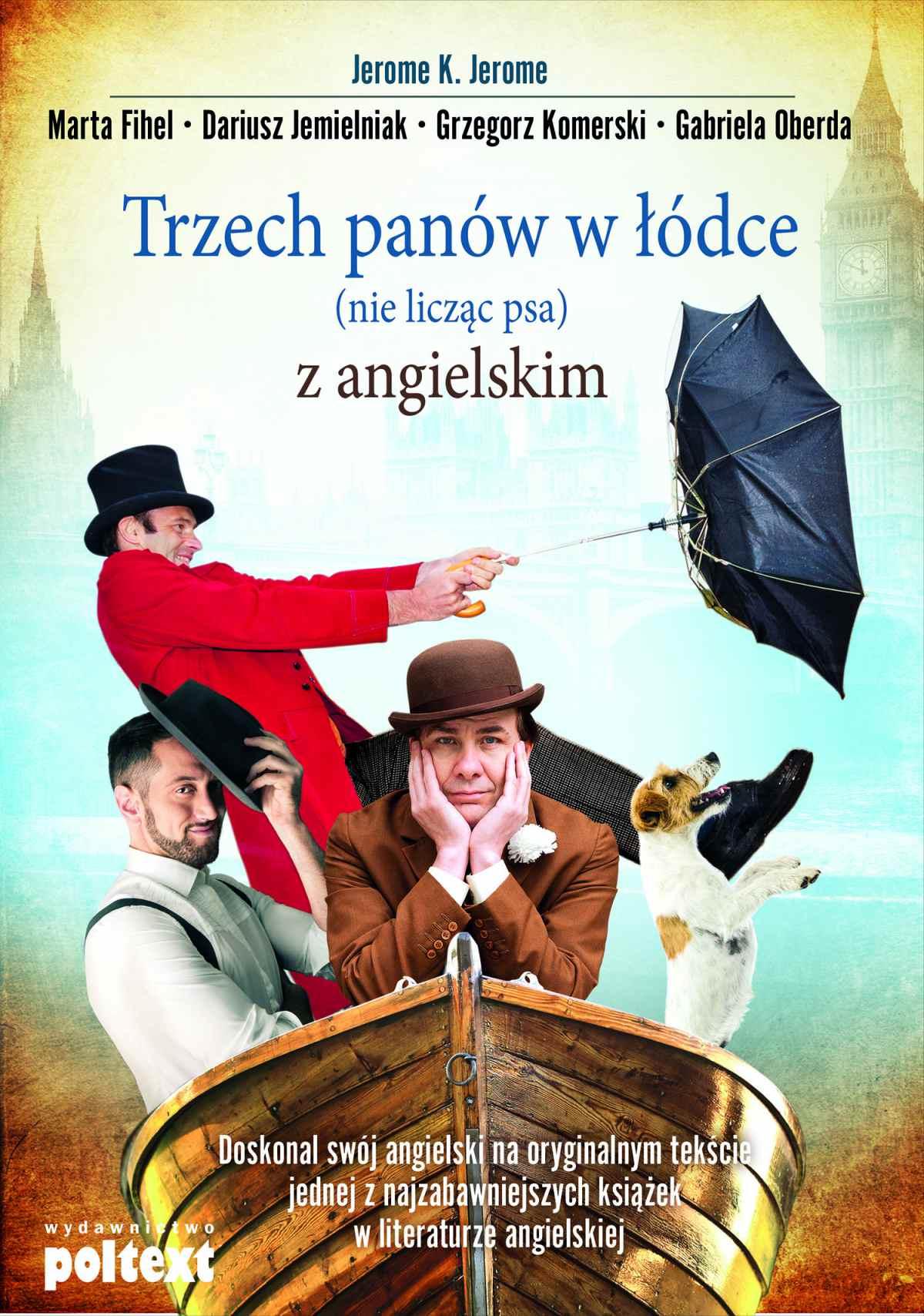 Trzech panów w łódce (nie licząc psa) z angielskim - Ebook (Książka EPUB) do pobrania w formacie EPUB