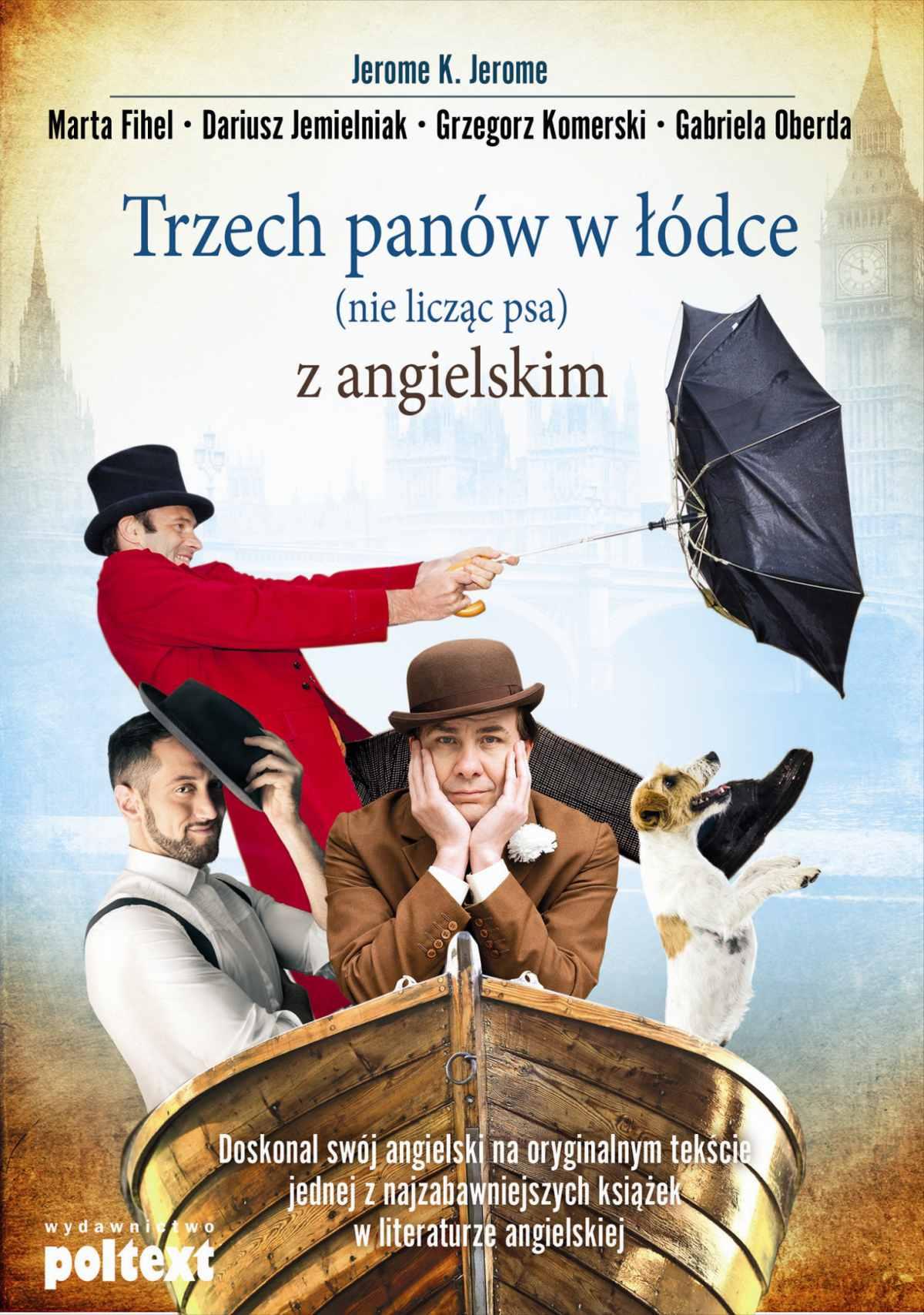 Trzech panów w łódce (nie licząc psa) z angielskim - Ebook (Książka na Kindle) do pobrania w formacie MOBI