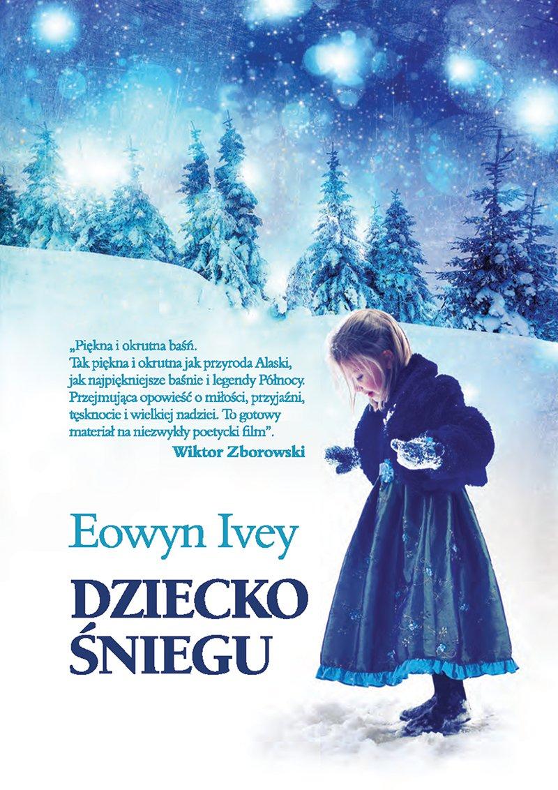 Dziecko śniegu - Ebook (Książka EPUB) do pobrania w formacie EPUB