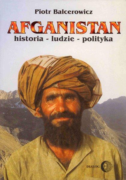 Afganistan. Historia - ludzie - polityka - Ebook (Książka na Kindle) do pobrania w formacie MOBI