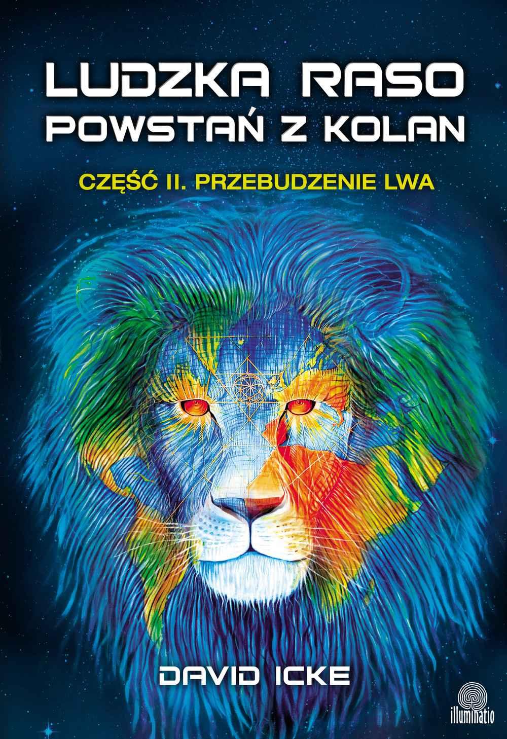 Ludzka raso, powstań z kolan. Część II. Przebudzenie lwa - Ebook (Książka EPUB) do pobrania w formacie EPUB