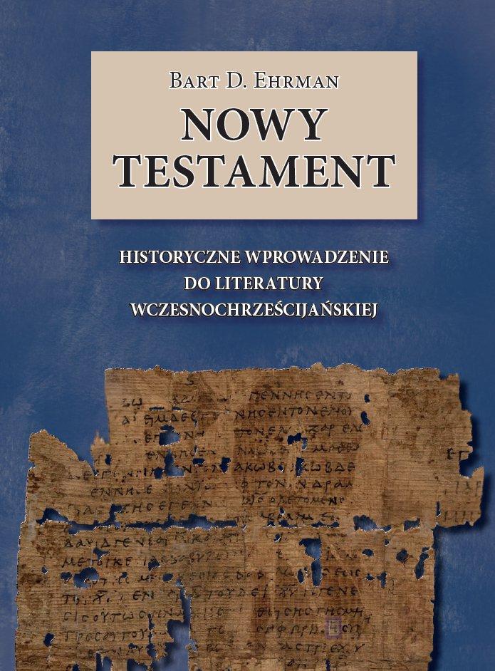 Nowy Testament. Historyczne wprowadzenie do literatury wczesnochrześcijańskiej - Ebook (Książka EPUB) do pobrania w formacie EPUB