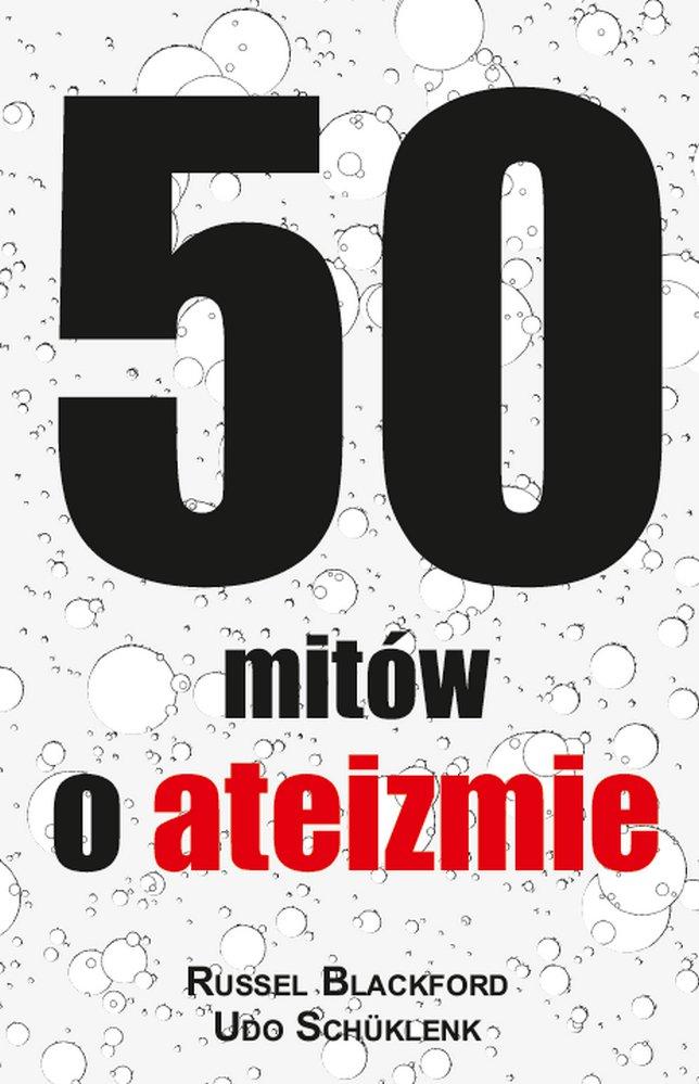 50 mitów o ateizmie - Ebook (Książka EPUB) do pobrania w formacie EPUB