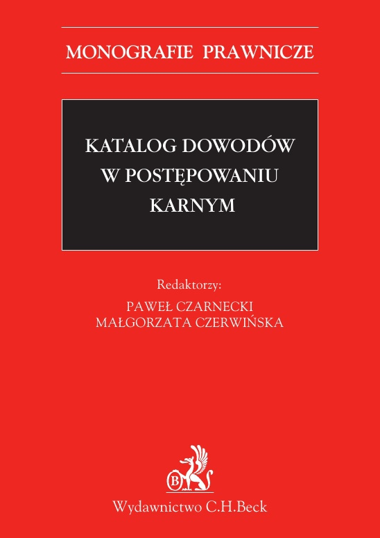 Katalog dowodów w postępowaniu karnym - Ebook (Książka PDF) do pobrania w formacie PDF