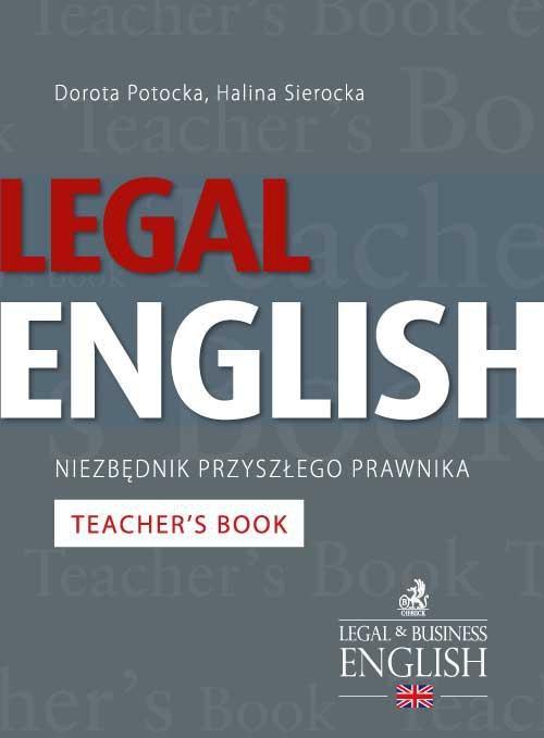Legal English – Niezbędnik przyszłego prawnika Teacher's Book - Ebook (Książka PDF) do pobrania w formacie PDF