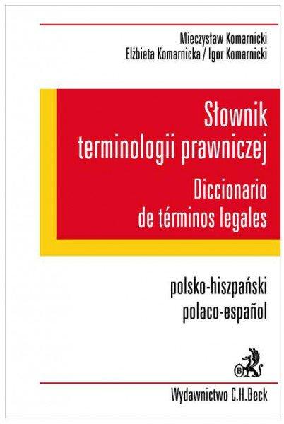 Słownik terminologii prawniczej. Diccionario de terminos legales. Polsko-hiszpański/Polaco-espanol - Ebook (Książka PDF) do pobrania w formacie PDF