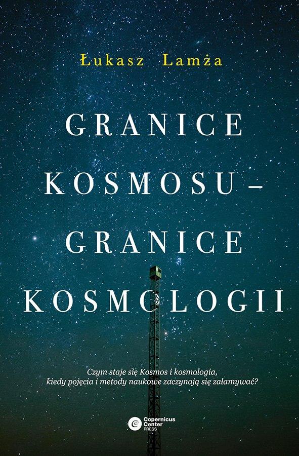 Granice kosmosu – granice kosmologii - Ebook (Książka na Kindle) do pobrania w formacie MOBI