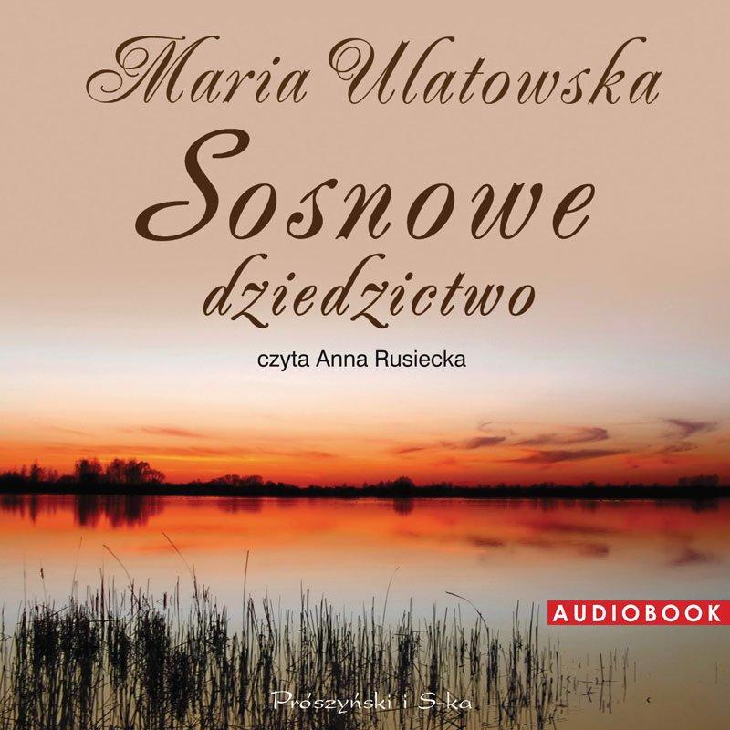 Sosnowe dziedzictwo - Audiobook (Książka audio MP3) do pobrania w całości w archiwum ZIP