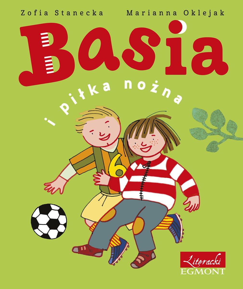 Basia i piłka nożna - Ebook (Książka EPUB) do pobrania w formacie EPUB