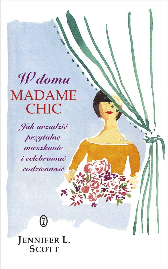 W domu Madame Chic - Ebook (Książka na Kindle) do pobrania w formacie MOBI