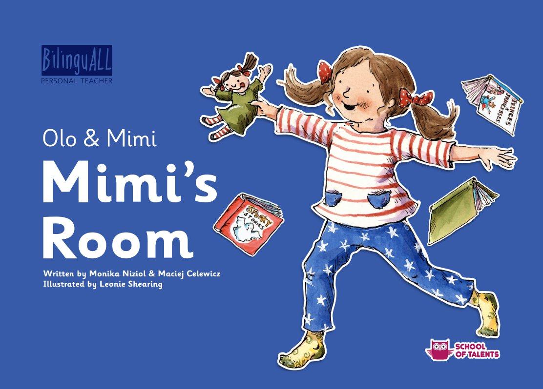 Mimi's Room. Nauka angielskiego dla dzieci 2-7 lat - Ebook (Książka na Kindle) do pobrania w formacie MOBI