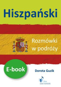 Hiszpański Rozmówki w podróży - Ebook (Książka PDF) do pobrania w formacie PDF