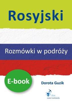 Rosyjski Rozmówki w podróży - Ebook (Książka PDF) do pobrania w formacie PDF