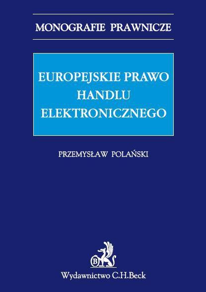 Europejskie prawo handlu elektronicznego - Ebook (Książka PDF) do pobrania w formacie PDF