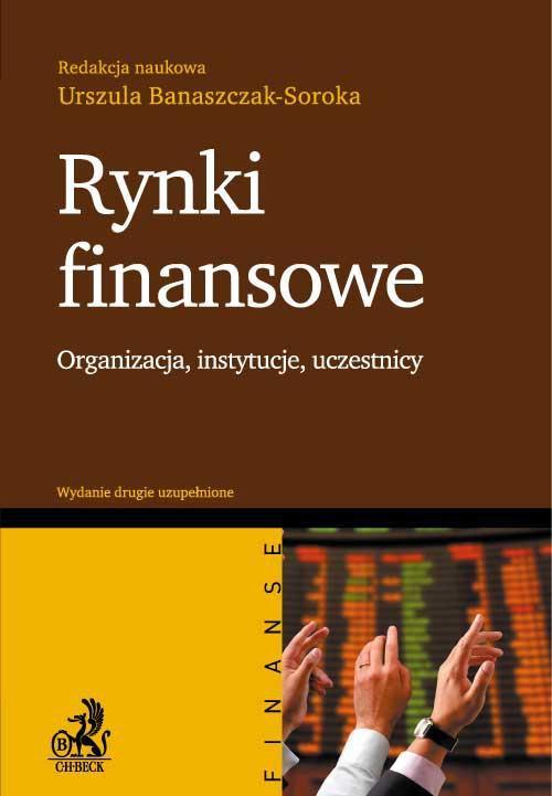 Rynki finansowe. Organizacja, instytucje, uczestnicy - Ebook (Książka PDF) do pobrania w formacie PDF