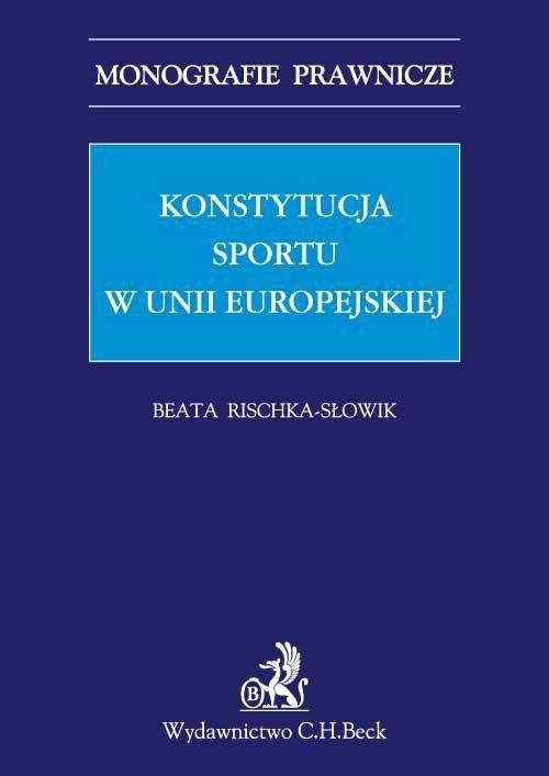 Konstytucja sportu w Unii Europejskiej - Ebook (Książka PDF) do pobrania w formacie PDF