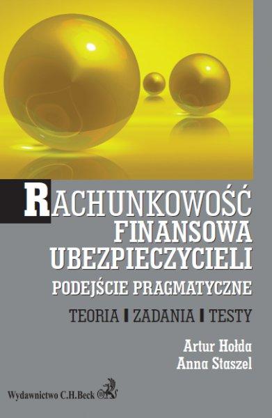 Rachunkowość finansowa ubezpieczycieli. Podejście pragmatyczne. Teoria, Zadania, Testy - Ebook (Książka PDF) do pobrania w formacie PDF