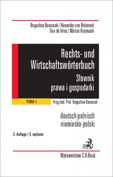 Rechts- und Wirtschaftswörterbuch. Słownik prawa i gospodarki. Tom 1 - Ebook (Książka PDF) do pobrania w formacie PDF