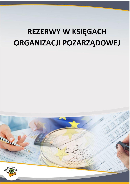 Rezerwy w księgach organizacji pozarządowej - Ebook (Książka PDF) do pobrania w formacie PDF