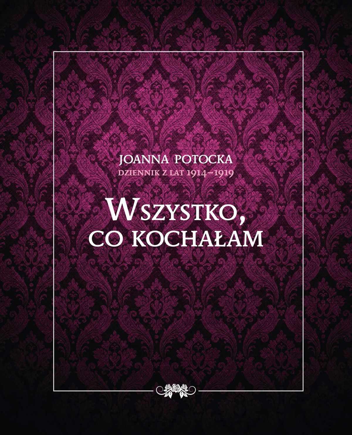 Dziennik z lat 1914-1919. Wszystko, co kochałam - Ebook (Książka EPUB) do pobrania w formacie EPUB