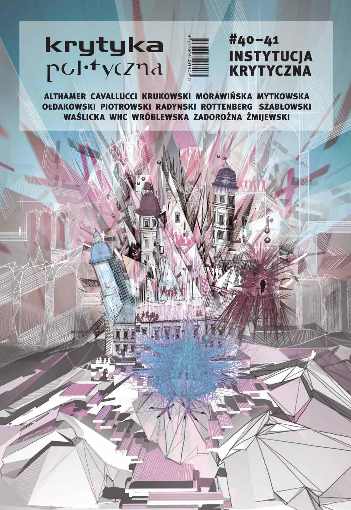 Krytyka Polityczna nr 40-41. Instytucja krytyczna - Ebook (Książka EPUB) do pobrania w formacie EPUB