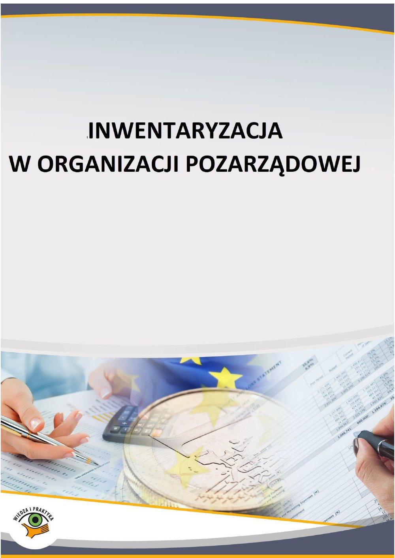 Inwentaryzacja w organizacji pozarządowej - Ebook (Książka PDF) do pobrania w formacie PDF