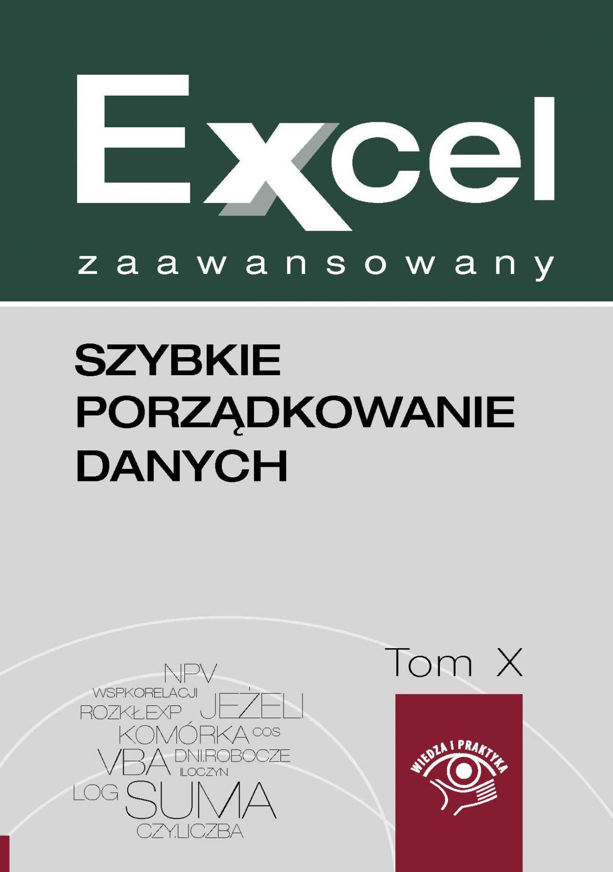Szybkie porządkowanie danych w Excelu - Ebook (Książka EPUB) do pobrania w formacie EPUB