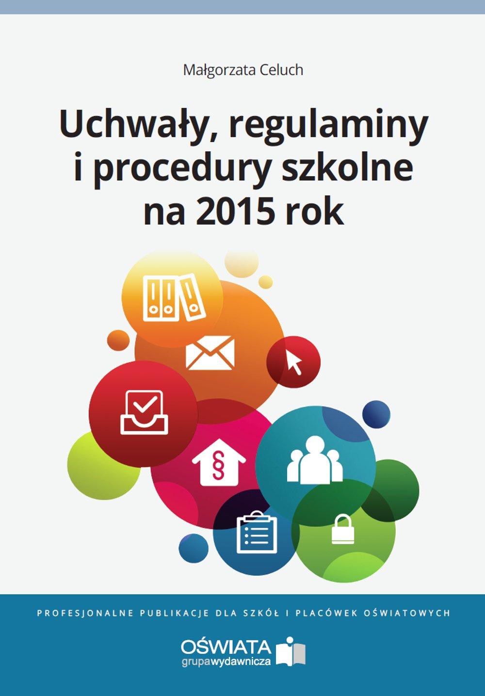 Uchwały, regulaminy i procedury na 2015 rok - Ebook (Książka PDF) do pobrania w formacie PDF