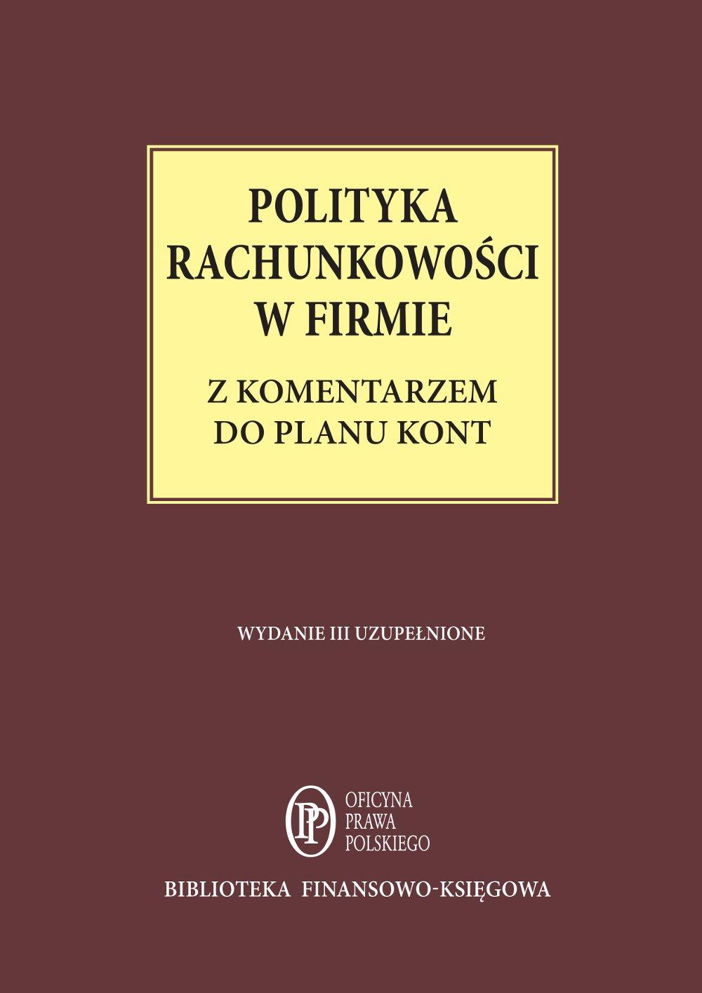 Polityka rachunkowości w firmie z komentarzem do planu kont - stan prawny: 1 lutego 2015 r. - Ebook (Książka EPUB) do pobrania w formacie EPUB