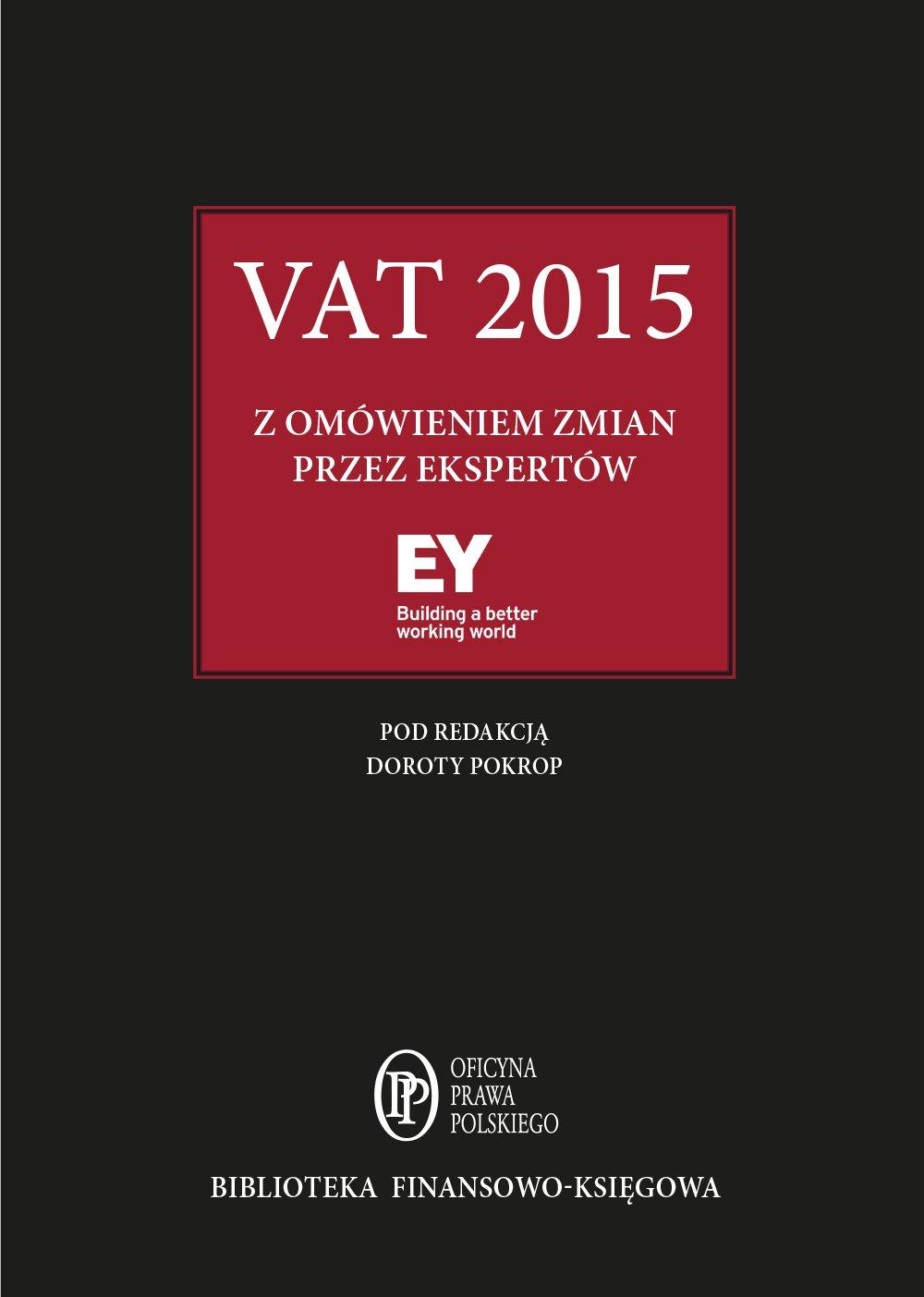 VAT 2015 z omówieniem zmian przez ekspertów EY - Ebook (Książka PDF) do pobrania w formacie PDF