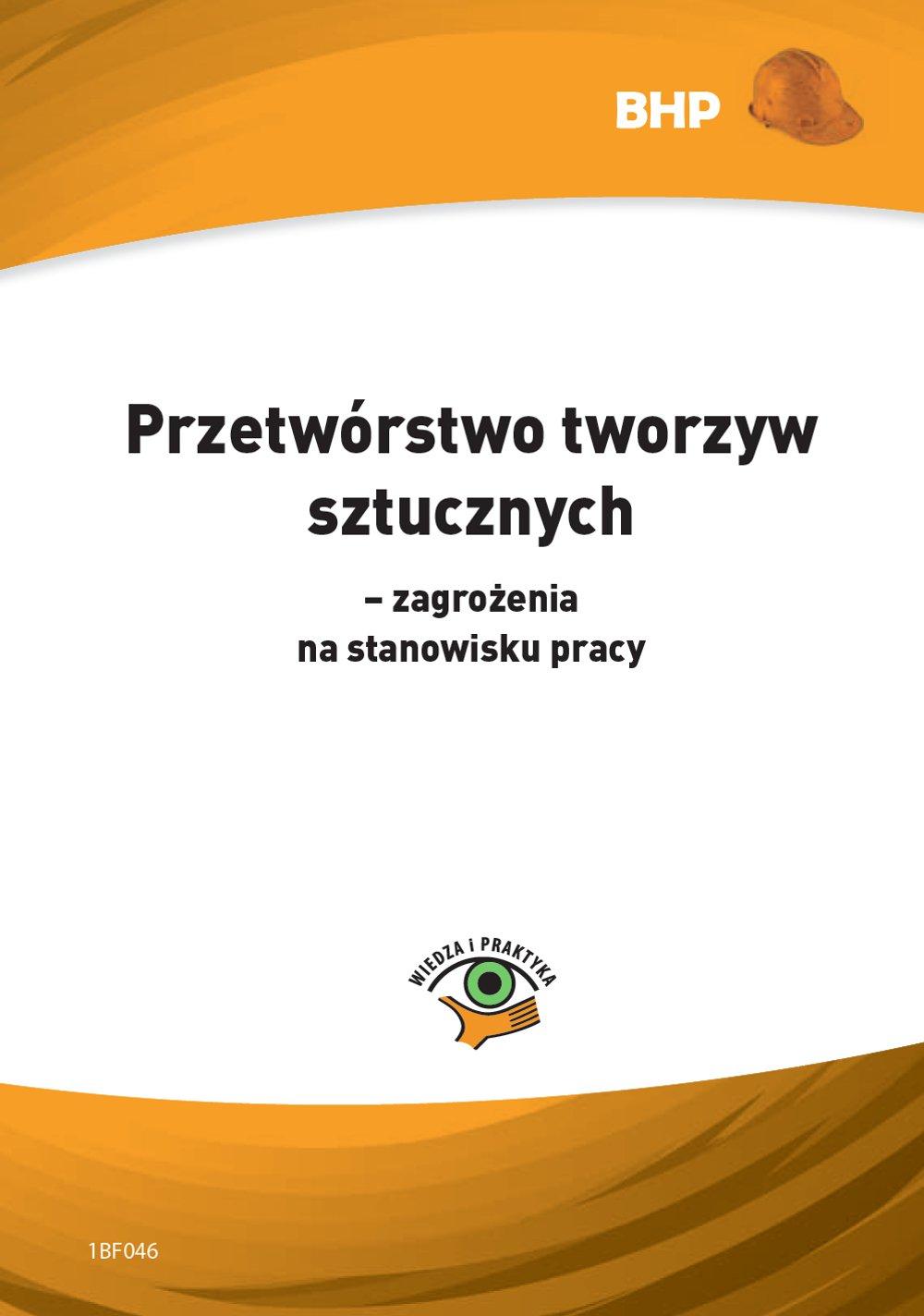 Przetwórstwo tworzyw sztucznych - zagrożenia na stanowisku pracy - Ebook (Książka PDF) do pobrania w formacie PDF