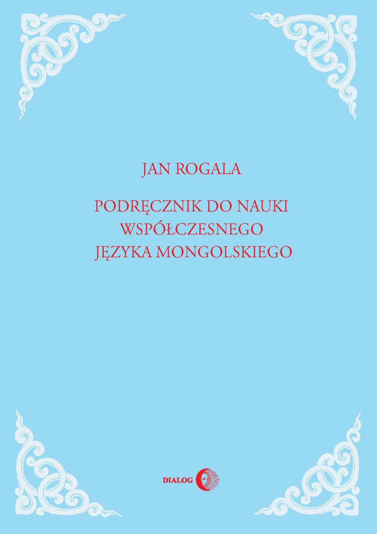 Podręcznik do nauki współczesnego języka mongolskiego - Ebook (Książka EPUB) do pobrania w formacie EPUB