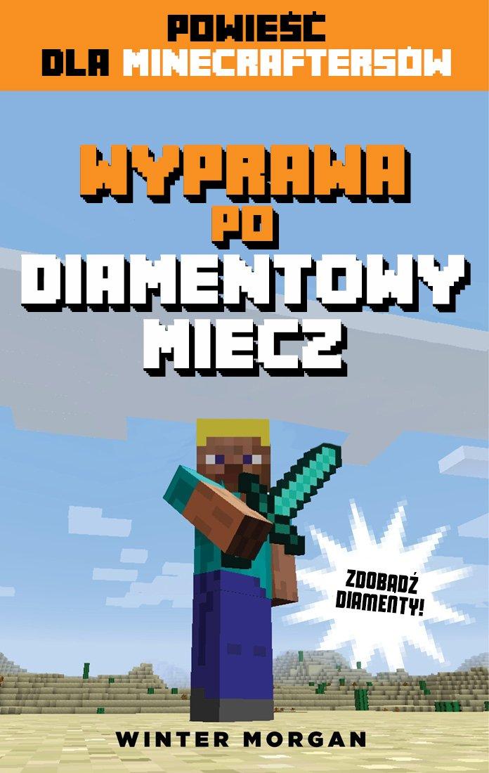Minecraft. Wyprawa po diamentowy miecz - Ebook (Książka na Kindle) do pobrania w formacie MOBI